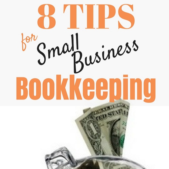 8 Tips for Small Business Bookkeeping